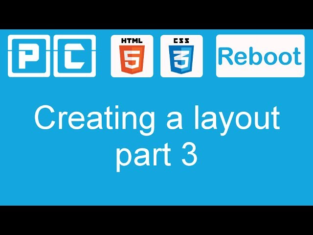 HTML5 and CSS3 beginners tutorial 36 - creating a website layout [part 3]