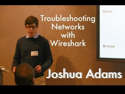 BCC29 Joshua Adams: Using Wireshark to Troubleshoot Networks