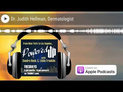 Dr. Judith Hellman, Dermatologist