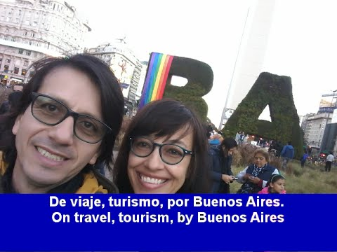De viaje, turismo, por Buenos Aires (Trip, travel, by Buenos Aires)