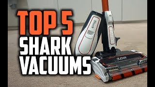Best Shark Vacuums in 2018 - Which Is The Best Shark Vacuum Cleaner?