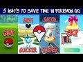 5 Time Saving Tips For Pokemon Go