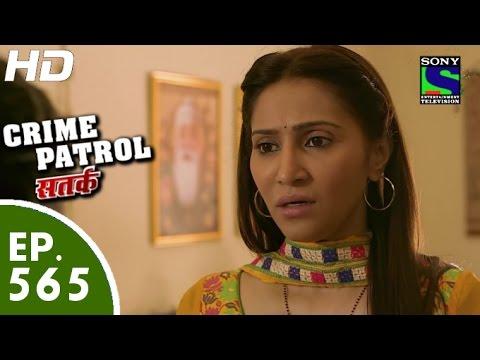 Crime Patrol - क्राइम पेट्रोल सतर्क - Sajish - Episode 565 - 3rd October, 2015