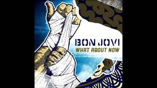 Bon Jovi - What About Now?