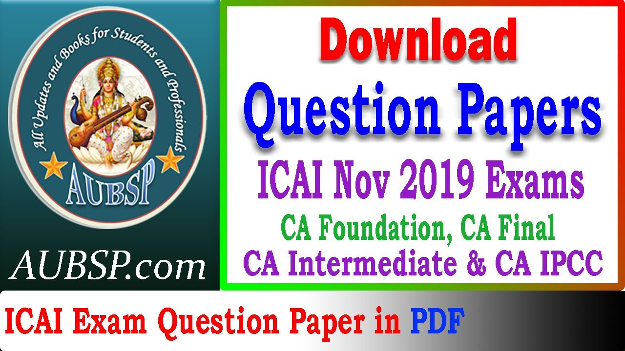 Download CA Final Question Papers Nov 2019 in PDF by ICAI