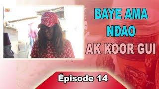 Baye Ama Ndao Ak Koor Gui épisode 15