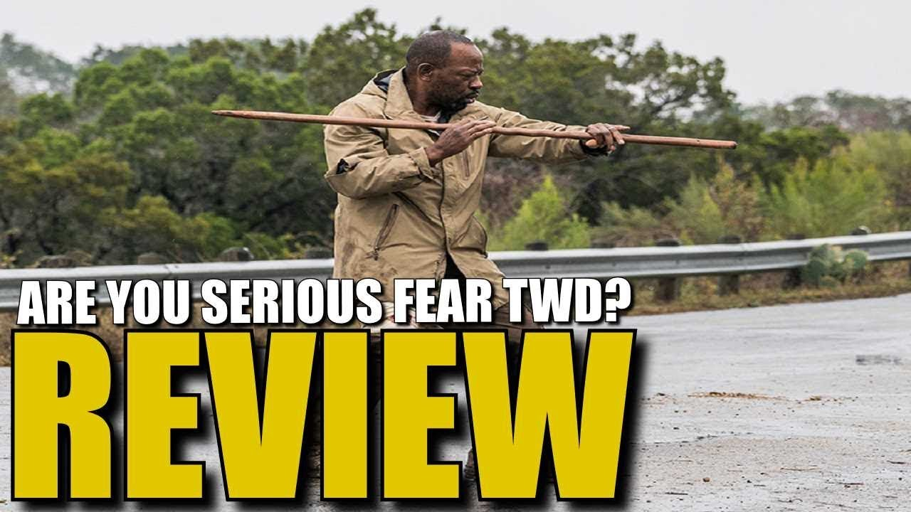 Download Fear The Walking Dead Season 4 Episode 3 Review & Discussion - Seriously Fear TWD With That Ending?