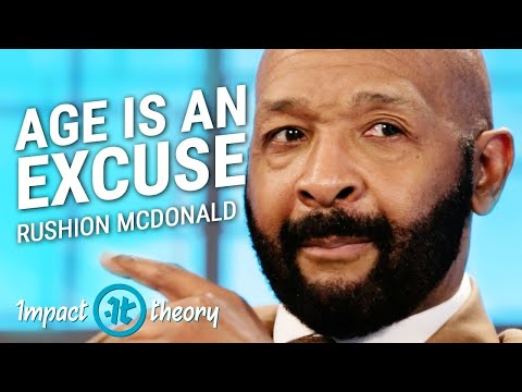 How to Reinvent Yourself At Any Age | Rushion McDonald on Impact Theory
