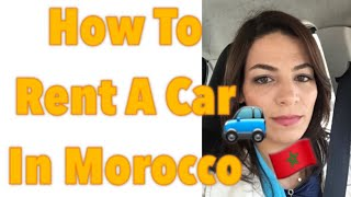 🚗How To Rent A Car In Morocco