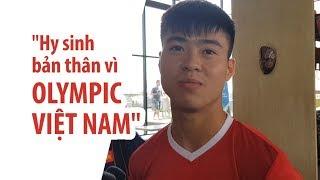 Duy Mạnh: 'Chúng tôi hy sinh cả bản thân vì Olympic Việt Nam'