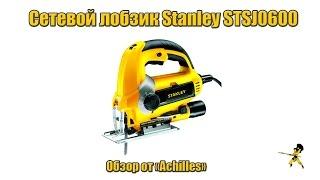 Сетевой лобзик Stanley STSJ0600 (Обзор АхиллеS)(Виде обзор на сетевой лобзик Stanley STSJ0600 от интернет магазина