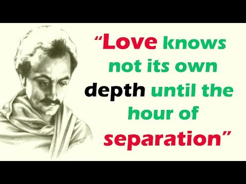 20 Most Inspiring Kahlil Gibran Quotes About Love 💖and Life.