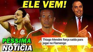 THIAGO MENDES FORÇA SAÍDA E É DO MENGÃO!!? FLA TEM GRANDE DESFALQUE!
