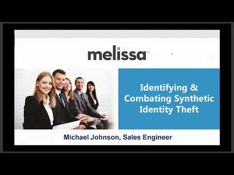 Identifying & Combating Synthetic Identity Theft