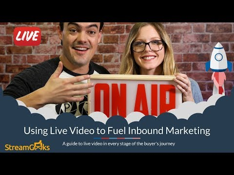 How we use Live Video to Fuel Inbound Marketing