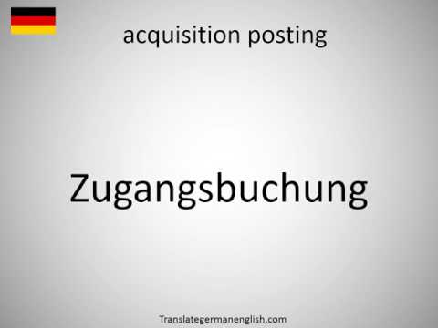 How to say acquisition posting in German?