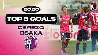 TOP 5 GOALS: Cerezo Osaka | 2020 MEIJI YASUDA J1 LEAGUE