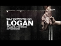 Kaleo Way Down We Go LOGAN Trailer 2 Version Extended Remix mp3