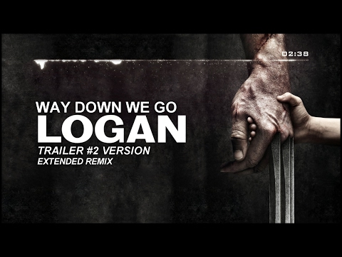 Kaleo - Way Down We Go (LOGAN Trailer #2 Version) | Extended Remix