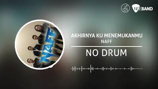 Gambar cover NAFF – Akhirnya Ku Menemukanmu (Backing Track   No Drum/ Tanpa Drum)