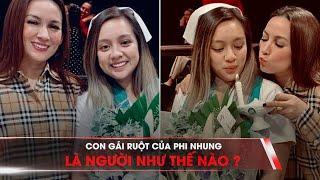 Con gái ruột của Phi Nhung là người như thế nào?