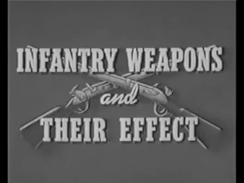 WW2 Infantry Weapons And Their Effects