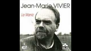 JEAN MARIE VIVIER  La Manic.