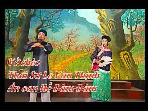 Thái sư Lê Văn Thịnh. 2( Vở Chèo )