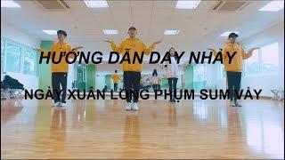 Hướng Dẫn Dạy Nhảy - Ngày Xuân Long Phụm Sum Vầy | SWEETBOX CREW