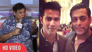 Khan Shab Tho Khan Shab Hai...| David Dhawan | Who Is Best Varun Dhawan Or Salman Khan