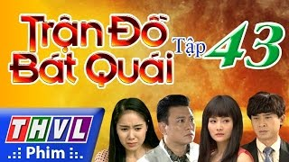 thvl  tran do bat quai - tap 43