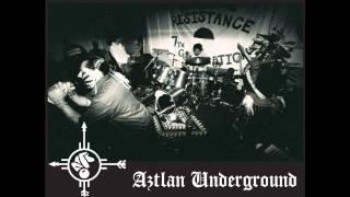 Aztlan Underground - Blood on your hands