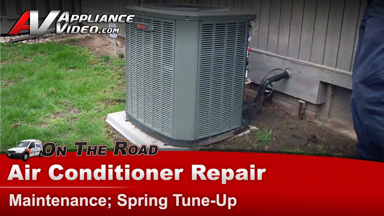 Central Air Conditioner Service Maintenance Spring tune