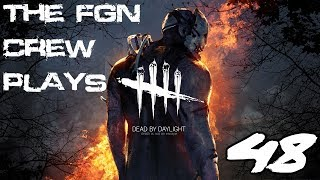 The FGN Crew Plays: Dead by Daylight #48 - Insult Madness (PC)