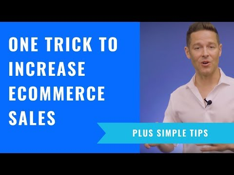 One Trick To Increase eCommerce Sales (Plus Simple Tips)