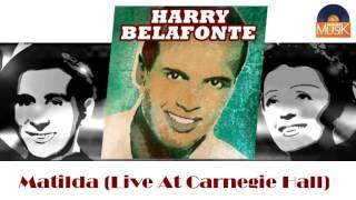 Harry Belafonte - Matilda (Live At Carnegie Hall) (HD) Officiel Seniors Musik