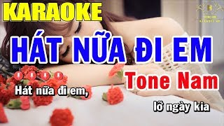 Karaoke Hát Nữa Đi Em Tone Nam Nhạc Sống   Trọng Hiếu