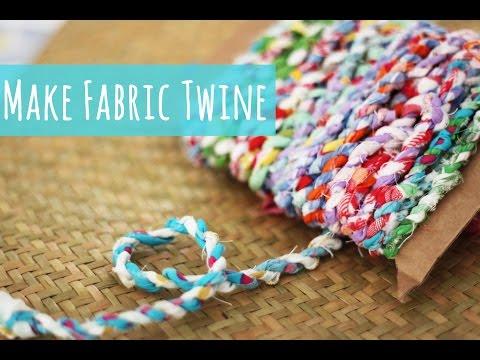 Fabric twine tutorial