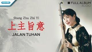 Shang Zhu Zhi Yi / Jalan Tuhan - Herlin Pirena (Audio full album)