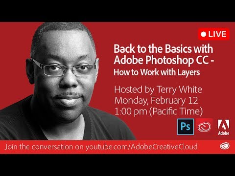 Back to the Basics with Adobe Photoshop CC - Working with Layers