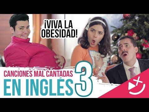 Canciones Mal Cantadas En Inglés 3 (Que Dicen Algo En Español) - CRAX