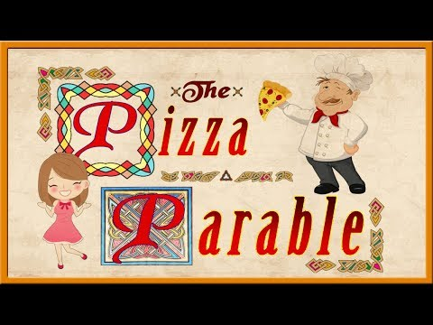 The Pizza Parable