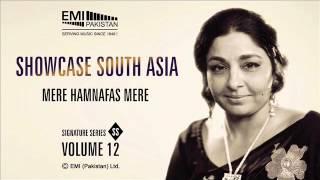 Mere Hamnafas Mere | Fareeda Khanum | Showcase South Asia - Vol.12