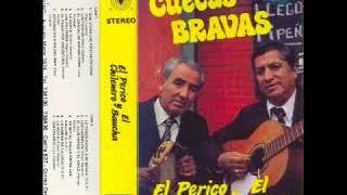 El perico Chilenero y El Baucha   Cuecas Bravas 1988 (Álbum Completo)