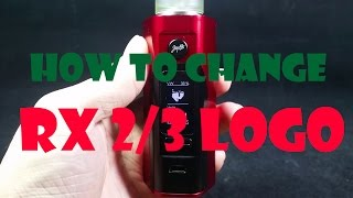How to change logo on Wismec Reuleaux RX 2/3