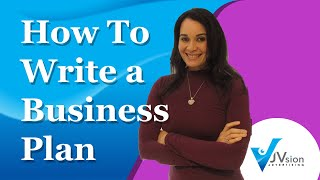 How to Write a Business Plan - 10 Easy Steps
