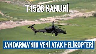 Jandarma'ya teslim edilen ATAK helikopterimiz