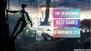 TOP 10 BEST UPCOMING GAMES OF NOVEMBER 2019 | (PC, PS4, XBOX, NINTENDO SWITCH)