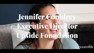 5 Chapters w/ Jennifer Couldrey (Executive Director of the Upside Foundation)