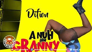 Difion - Anuh Granny Dis - February 2020